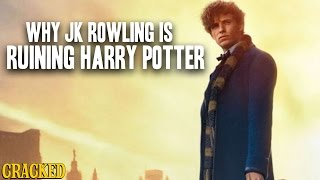 Why JK Rowling Is Ruining Harry Potter - Cracked Responds