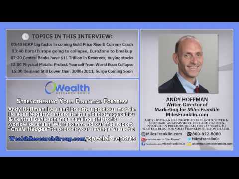 Central Banks Usher In Financial Disaster & How To Prepare: Andy Hoffman of Miles Franklin