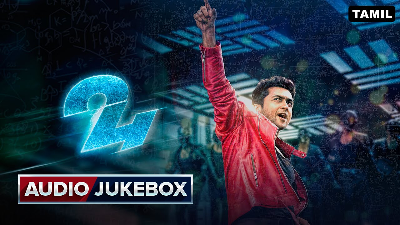 24 Movie Online 24 Tamil Full Songs Audio Jukebox A R Rahman
