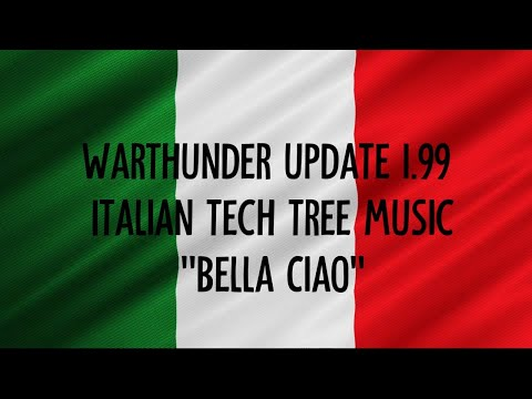 'bella-ciao'-war-thunder-update-1.99-italian-tech-tree-music-lyrics-video