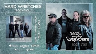 Hard Wretches - Rock You [Teaser]