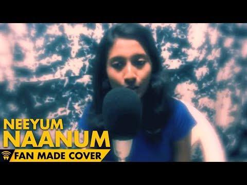 Neeyum Naanum - Naanum Rowdy Dhaan | Cover | Nalini Vittobane