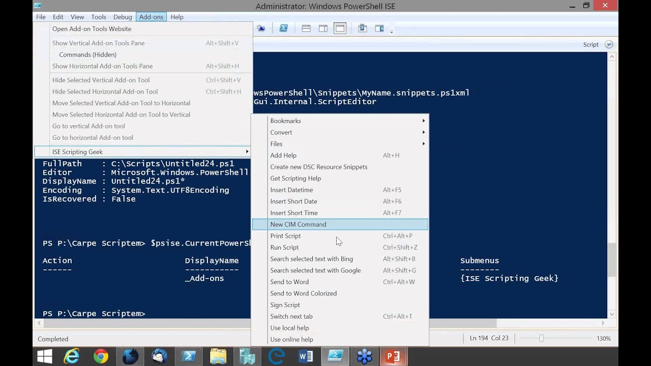 Carpe Scriptum! Make the PowerShell ISE Work for You