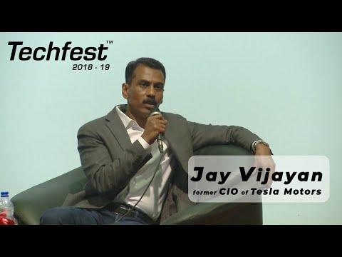 Jay Vijayan, Former CIO of Tesla Motors at Techfest, IIT Bombay | Lecture Series 2018-19