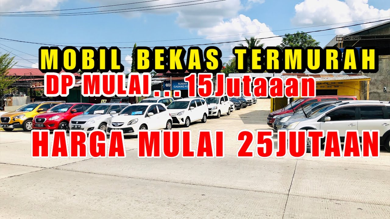 Daftar Harga Mobil Bekas Murah Pekanbaru Riau Mobilmurah Pekanbaru Riau Indonesia Youtube
