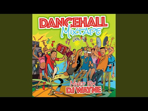 Dancehall Mix Tape Vol.4 (Continuous Mix)