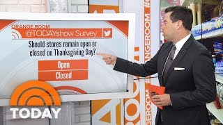 Should Retail Stores Be Closed On Thanksgiving? TODAY Viewers Say… | TODAY
