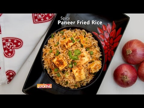 Spicy Paneer Fried Rice  Ventuno Home Cooking