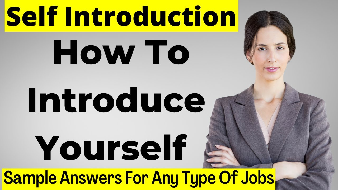 How To Introduce Myself Impressively In Job Interview ...