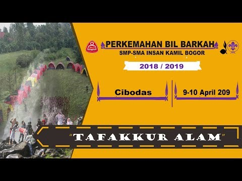 #Trip4 Perkemahan Bil Barkah Kelas 10&11 SMA Insan Kamil Bogor 2019