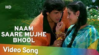 naam-saare-mujhe-bhool-govinda-neelam-sindoor-lata-mo--aziz-best-hindi-songs