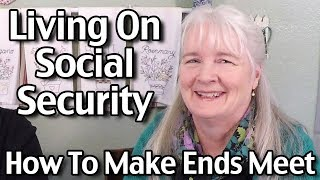 $750/month - Living On Social Security: How To Make Ends Meet On A Fixed Income