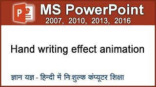 How to create handwriting text animation effect in PowerPoint 2016/2013/2010/2007? (Hindi) 34