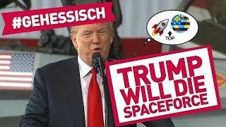 #gehessisch Nr. 8: Weltraumtruppen für Trump, Eiswürfel kauen und #hetoo