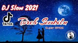 Lagu TikTok Viral 2021 Super BASS ( TOREH SEMBILU )