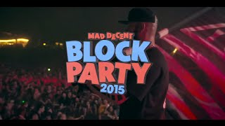 Mad Decent Block Party Trailer 2015