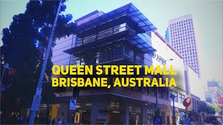 Exploring Queen Street Mall Brisbane