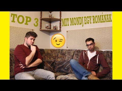 TOP 3 | Mit mondj egy romának !