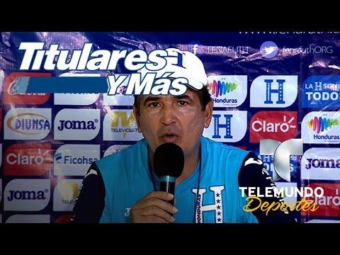 Honduras sólo piensa en vencer a Panamá | Titulares y Más | Telemundo Deportes