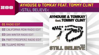 Ayhouse & Tomkay feat. Tommy Clint - Still Believe (Radio Edit)