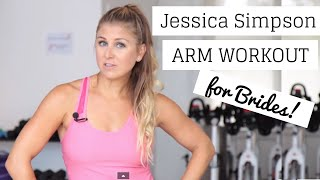 10 Minute Arm Workout For Women with Weights   WORKOUT   Jessica Simpson Bridal Arm Workout
