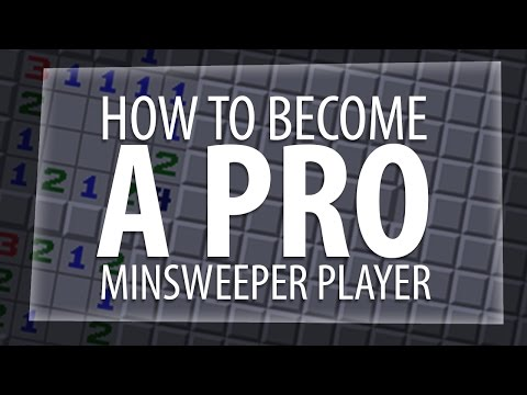 HOW TO BECOME A PRO MINESWEEPER PLAYER