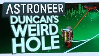 Astroneer #14 - Duncan