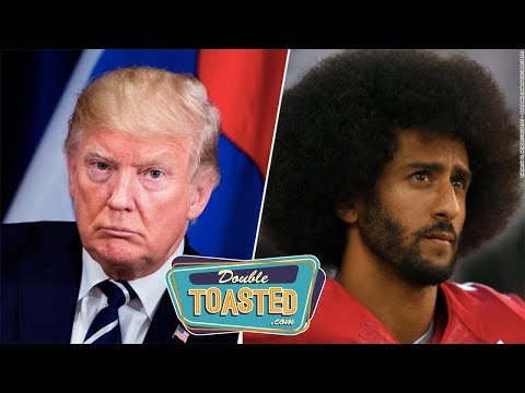 TRUMPS NFL REMARKS AND SPORTS PROTEST HISTORY - Double Toasted