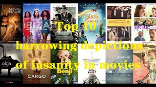 movie-film-top 10 2019-insanity-depictions-Top 10 harr๐wing depictions of insanity in movies