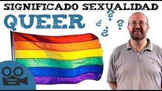 Queer, significado sexualidad
