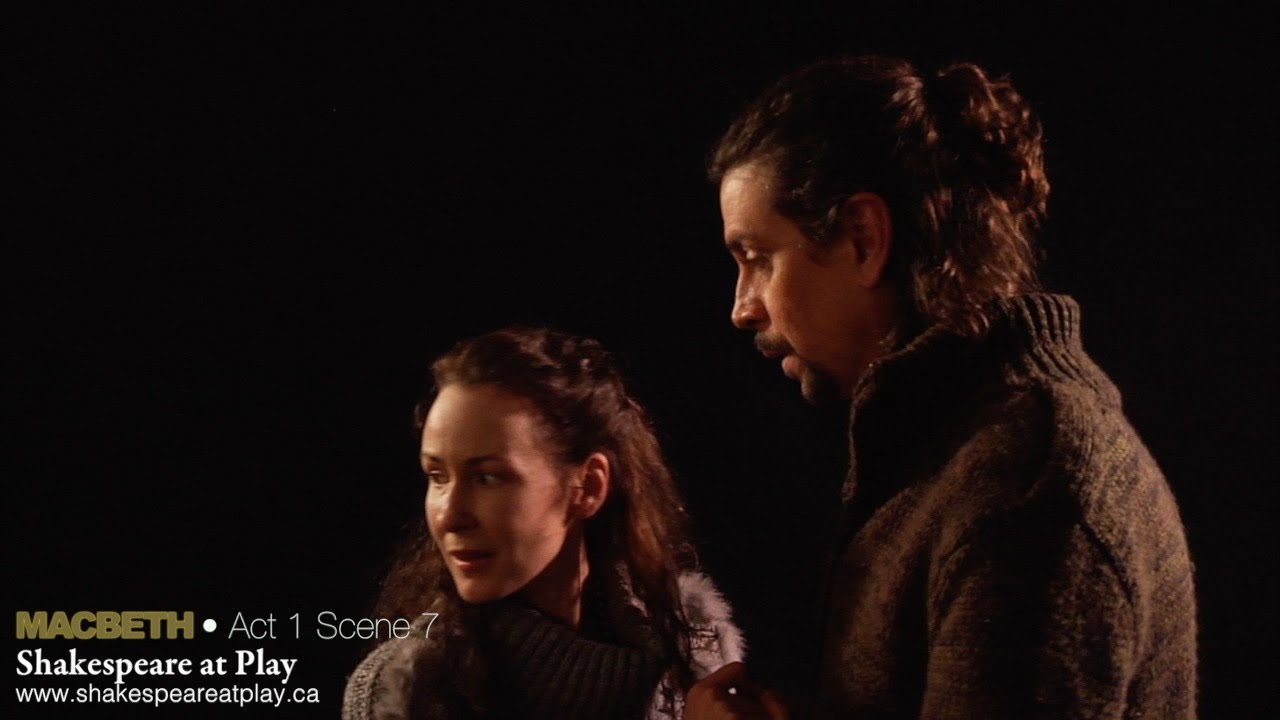 macbeth act 1 scene 7 macbeth and lady macbeth macbeth act 1 scene 7 macbeth and lady macbeth