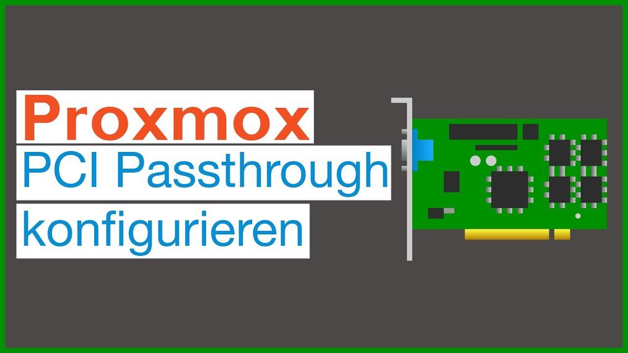 Proxmox PCI Passthrough - Tutorial