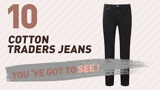 Cotton Traders Jeans For Men // UK New & Popular 2017