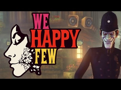 We Happy Few - Happiness is a Choice