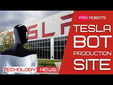 Where the Tesla Bot will be produced | High-Tech News