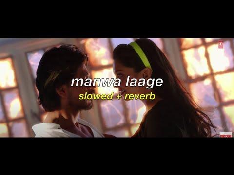 Download manwa laage (slowed + reverb) | arijit singh & shreya ghoshal