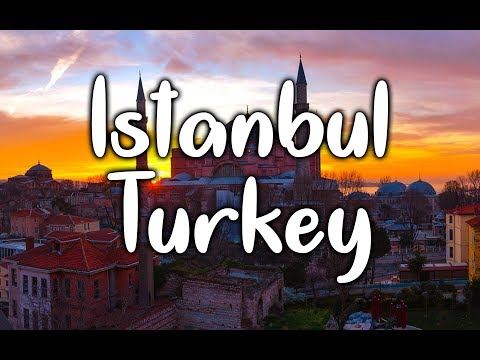 Istanbul, Turkey Travel Guide - Things To Do & Places To Visit