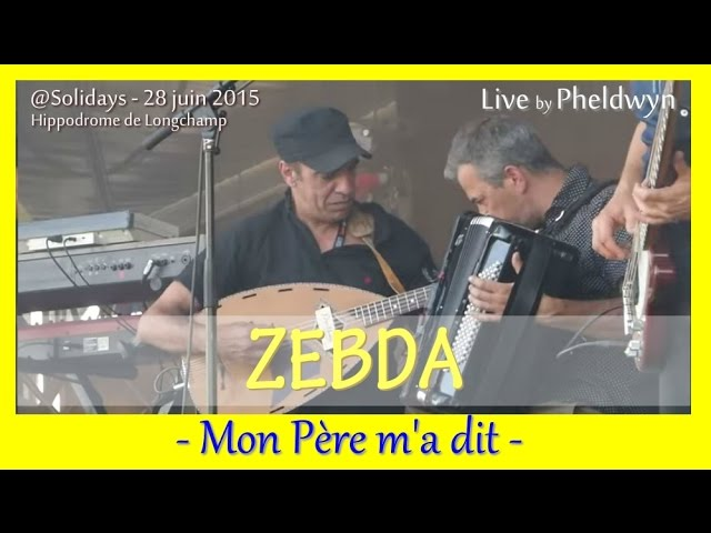 zebda-mon-pere-m-a-dit-2-solidays-2015-28-juin-2015-pheldwyn