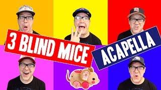 Three Blind Mice Acapella Original Song | Kids Music for Toddlers Preschool & Kindergarten