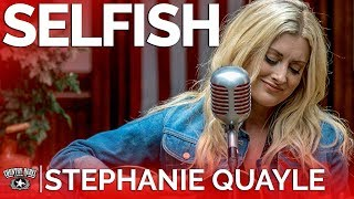 Stephanie Quayle - Selfish (Acoustic) // Country Rebel HQ Session