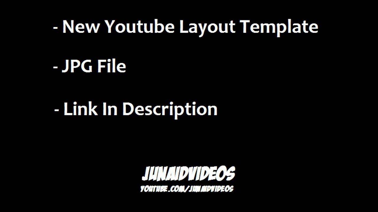 new youtube layout template jpg youtube