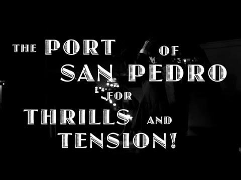 """The Port of San Pedro"" teaser trailer"