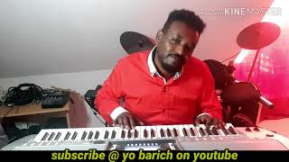 Ethiopian Music yonaddis plays Drum & Keyboard cover /የ ሁለት ምርጥ ዜማዎች ቅኝት