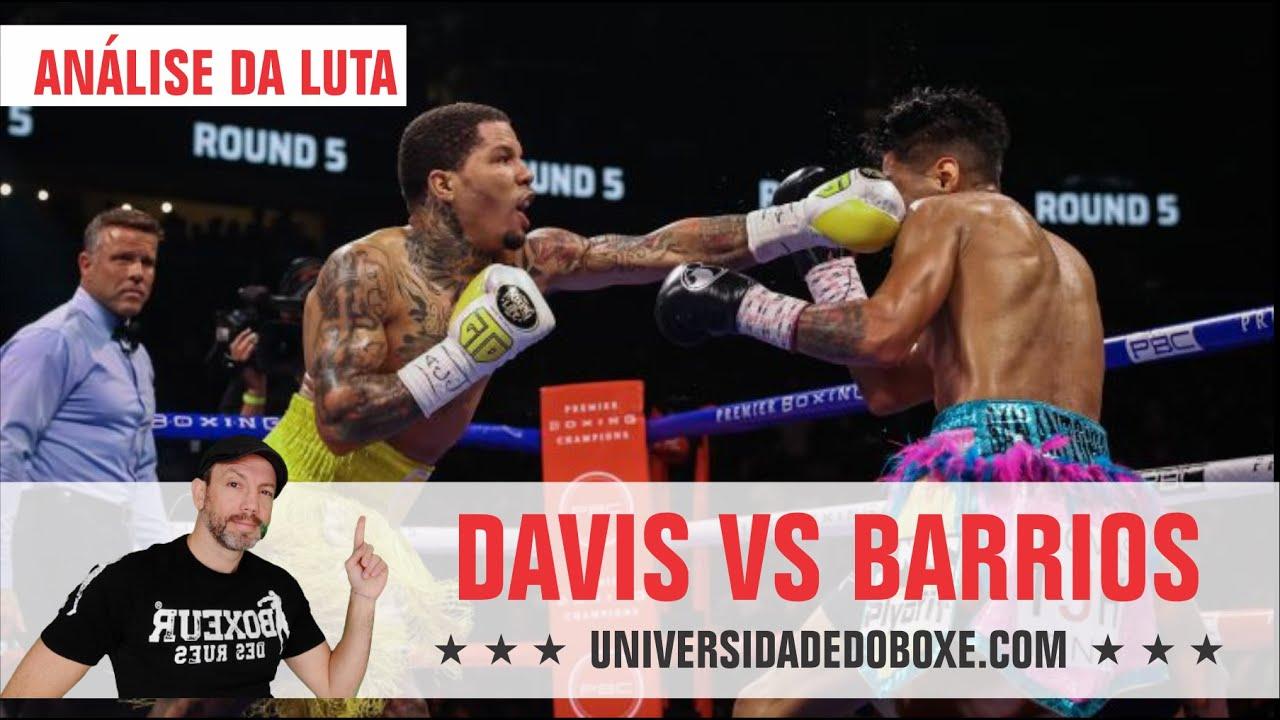 DAVIS VS BARRIOS. Análise do combate.