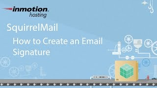 SquirrelMail Tutorial Series 4 of 12 - How to create an email signature