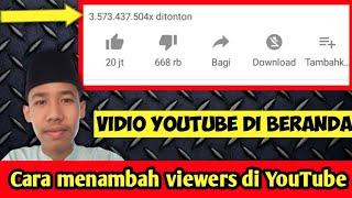 Video Cara menambah viewers YouTube Sekaligus Video terletak di beranda YouTube download MP3, 3GP, MP4, WEBM, AVI, FLV Juli 2018
