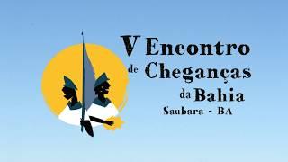 V Encontro de Cheganças da Bahia