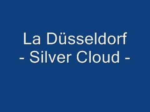 La Düsseldorf / Silver Cloud