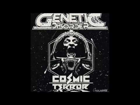 Genetic Disorder - Cosmic Terror [Full EP - 2016]