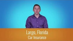 Car Insurance Largo Fl - 1-800-998-0662